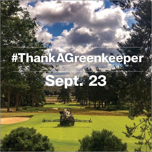 #ThankAGreenkeeper